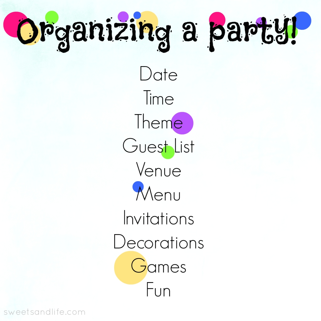 Sweets and Life {Organizing a Party}
